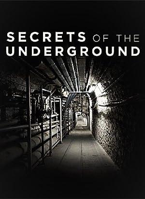 Where to stream Secrets of the Underground