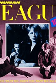 The Human League: Don't You Want Me Poster