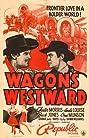 Wagons Westward (1940) Poster