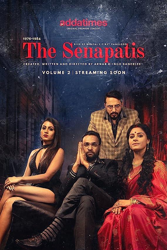 The Senapatis (2021) S02 Bengali Complete Hot Web Series 480p HDRip 790MB