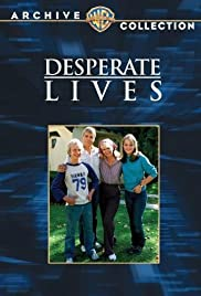 Desperate Lives (1982) Poster - Movie Forum, Cast, Reviews