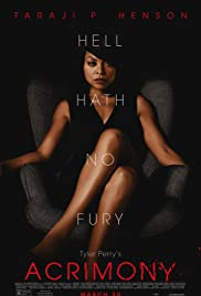 Acrimony (2018) Poster - Movie Forum, Cast, Reviews