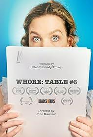 Helen Kennedy in Whore: Table # 6 (2019)