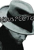 Unsuspected