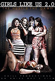 Girls Like Us 2.0! The Hustle! The Game Poster