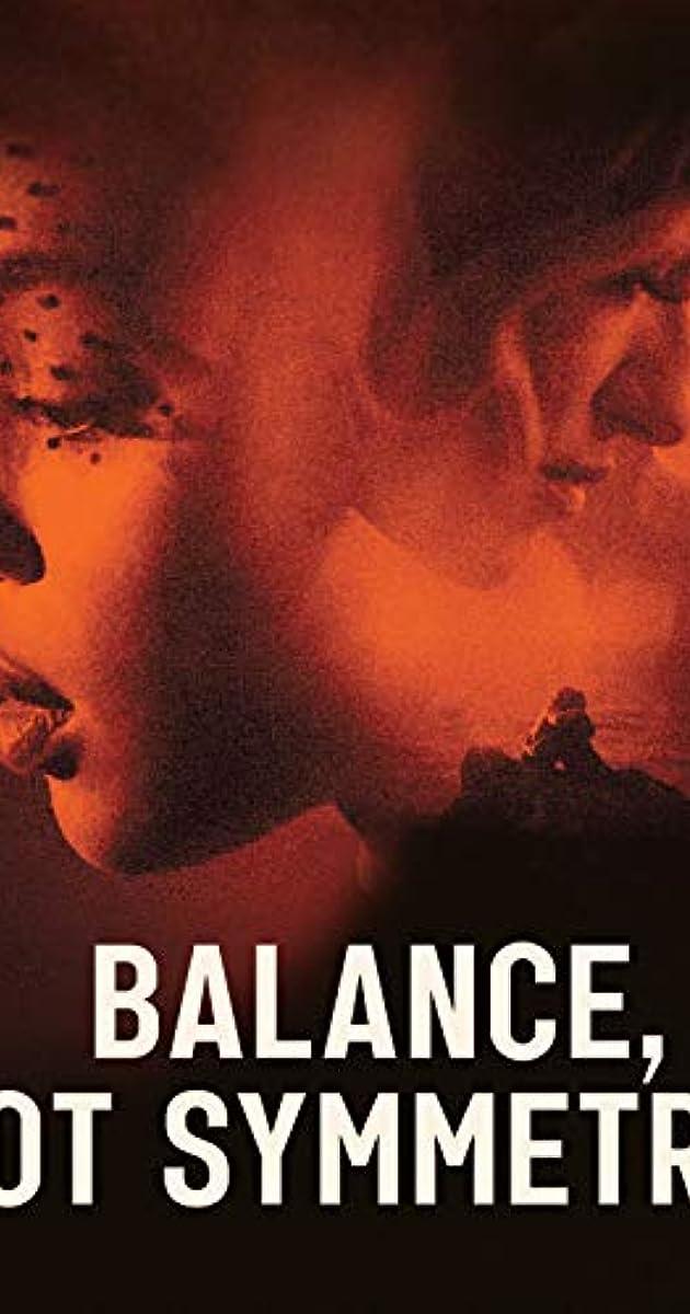 Balance, Not Symmetry (0)