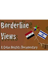Borderline Views: A Golan Heights Documentary