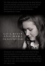 Gila River and Mama: The Ruth Mix Story