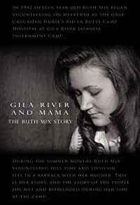 Primary photo for Gila River and Mama: The Ruth Mix Story