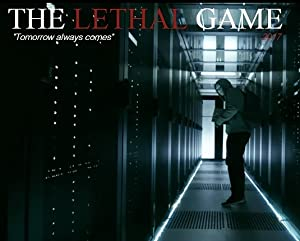 The Lethal Game