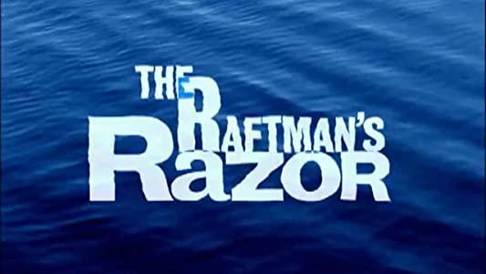 Watch free latest movie The Raftman's Razor by Keith Bearden [QuadHD]