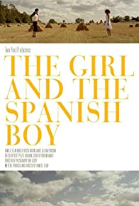 Primary photo for The Girl and the Spanish Boy