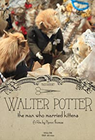 Primary photo for Walter Potter: The Man Who Married Kittens