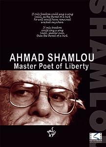 Watch new high quality movies Ahmad Shamlou: Master Poet of Liberty Iran [HDRip]