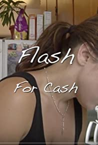 Primary photo for Flash for Cash