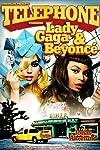 Lady Gaga Feat. Beyoncé: Telephone (2010)