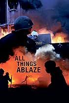 All Things Ablaze