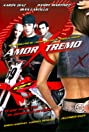 Amor xtremo (2006) Poster