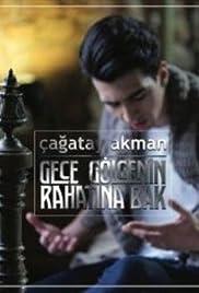 Cagatay Akman Gece Golgenin Rahatina Bak Poster
