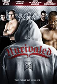 Unrivaled (2010) Poster - Movie Forum, Cast, Reviews
