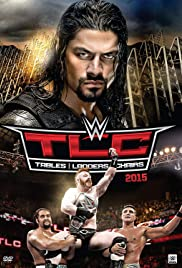 WWE TLC Tables, Ladders & Chairs Poster