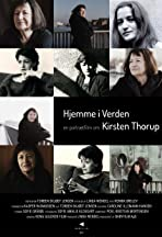 Hjemme i Verden - En portrætfilm om Kirsten Thorup