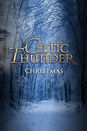 Where to stream Celtic Thunder: Christmas