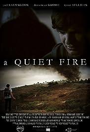 A Quiet Fire Poster