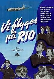 Vi flyger på Rio Poster