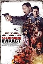 Maximum Impact (2017) Poster