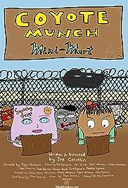 Coyote Munch Mini-Mart Poster