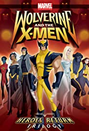 Wolverine and the X-Men Poster