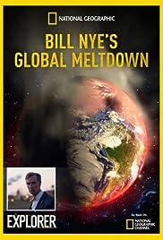 Bill Nye's Global Meltdown Poster