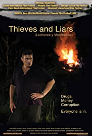 Thieves and Liars(2006) Poster - Movie Forum, Cast, Reviews
