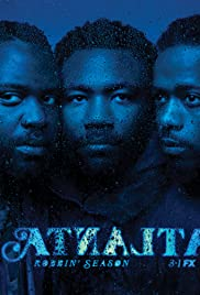 Atlanta Poster - TV Show Forum, Cast, Reviews
