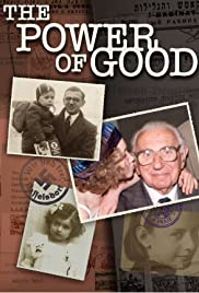 The Power of Good: Nicholas Winton Poster