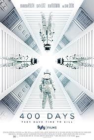 Dane Cook, Brandon Routh, Ben Feldman, and Caity Lotz in 400 Days (2015)