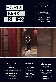 Echo Park Blues Poster