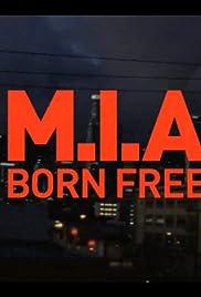 M.I.A: Born Free