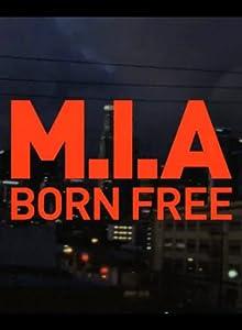 Watch free welcome movie M.I.A: Born Free [Bluray]