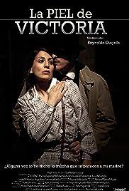 La piel de Victoria Poster