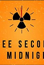 Three Seconds to Midnight