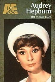 Audrey Hepburn: The Fairest Lady Poster