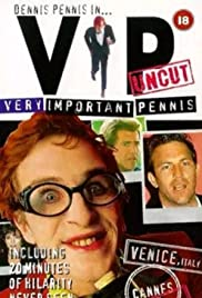Very Important Pennis: Uncut Poster