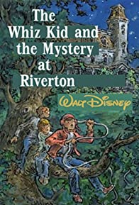 Primary photo for The Whiz Kid and the Mystery at Riverton