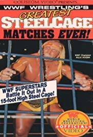 WWF Wrestling's Greatest Steel Cage Matches Ever! Poster