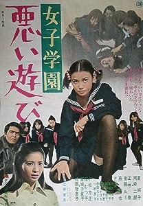 Direct download hollywood movie Joshi gakuen: Warui asobi by Yukihiro Sawada [720x1280]