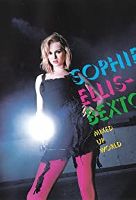 Primary photo for Sophie Ellis-Bextor: Mixed Up World