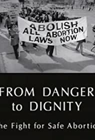 From Danger to Dignity (1995)