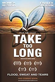 Take Too Long Poster